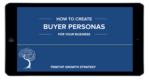 how-to-create-buyer-personas-for-your-business-treetop copy_500.png